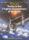 'Twelve to One' V Fighter Command Aces of the Pacific - Tony Holmes