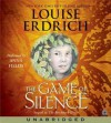The Game of Silence (Audio) - Louise Erdrich, Anna Fields