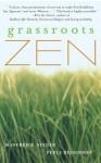 Grassroots Zen - Manfred B. Steger, Perle Besserman
