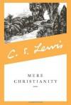 Mere Christianity (C.S. Lewis Signature Classics) - C.S. Lewis, Kathleen Norris