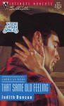 That Same Old Feeling (American Hero, Wide Open Spaces) (Silhouette Intimate Moments, No. 577) (Silhouette Intimate Moments, No 7577) - Judith Duncan