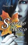 Il segreto del bosco: Night School - C.J. Daugherty