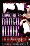 Cowgirl's Rough Ride: Double Down & Dirty (Western Erotic Tales) - Julianne Reyer