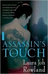 The Assassin's Touch (Sano Ichiro Series #10) - Laura Joh Rowland