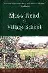 Village School - Miss Read