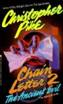 The Ancient Evil (Chain Letter #2) - Christopher Pike