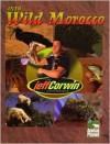 Into Wild Morocco - Jeff Corwin