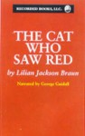 The Cat Who Saw Red - George Guidall, Lilian Jackson Braun