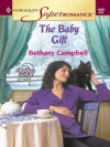 The Baby Gift: 9 Months Later (Harlequin Superromance No. 1052) - Bethany Campbell