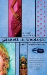 Garrett in Wedlock - Paul Mandelbaum