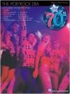 The Pop/Rock Era: The '70s - Hal Leonard Publishing Company