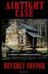 Airtight Case: A Lindsay Chamberlain Novel (Lyndsay Chamberlain Archaeology Mysteries) - Beverly Connor