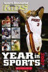 Sports Illustrated For Kids Year In Sports 2007 - Sports Illustrated for Kids
