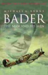 Bader: The Man and His Men - Michael Burns