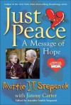 Just Peace: A Message of Hope - Mattie J.T. Stepanek