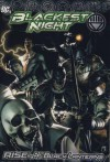 Blackest Night: Rise Of The Black Lanterns - Geoff Johns, James Robinson, Greg Rucka, Peter J. Tomasi