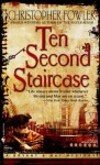Ten Second Staircase - Christopher Fowler