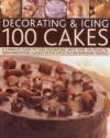 Decorating & Icing 100 Cakes - Angela Nilsen, Sarah Maxwell