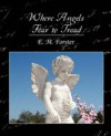 Where Angels Fear to Tread - E.M. Forster, Jill Masters