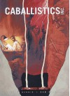 Caballistic, Inc.: Going Underground - Gordon Rennie, Dom Reardon