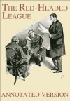 The Red-Headed League - Annotated Version (Focus on Sherlock Holmes) - Sidney Paget, George Cavendish, Arthur Conan Doyle