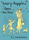 Mary Poppins Opens the Door - P.L. Travers