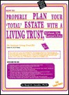 How to Properly Plan Your 'Total' Estate with a Living Trust, Without the Lawyer's Fees: The National Living Trust Kit - Benji O. Anosike