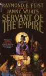 Servant of the Empire - Raymond E. Feist, Janny Wurts