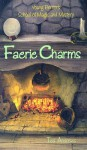 Faerie Charms - Ted Andrews