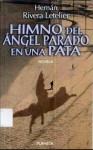 Himno del Ángel Parado en una Pata - Hernán Rivera Letelier