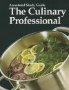 The Culinary Prossional: Annotated Study Guide - Joan Lewis