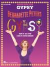 Gypsy - Broadway Revival Edition - Bernadette Peters, Jule Styne, Stephen Sondheim