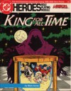 King For All Time (DC Heroes Role Playing Module: Legion of Super-Heroes) - Mark Acres