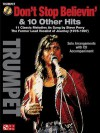 Don't Stop Believin' & 10 Hits from Former Lead Vocalist of Journey Steve Perry: For Trumpet - Journey, Steve Perry
