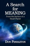 A Search for Meaning - Don Pendleton