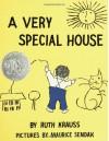 A Very Special House - Ruth Krauss, Maurice Sendak
