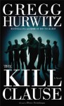 The Kill Clause: The Kill Clause (Audio) - Gregg Hurwitz, Peter Friedman