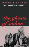 The Ghosts of Sodom - John Phillips, Marquis de Sade