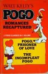 Walt Kelly's Pogo Romances Recaptured - Walt Kelly