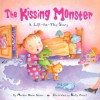 The Kissing Monster - Marion Dane Bauer, Kathy Couri