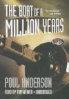 The Boat of a Million Years - Poul Anderson, Tom Weiner