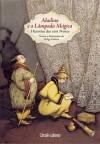 Aladino e a Lâmpada Mágica - Histórias das 1001 Noites - Anonymous Anonymous, Maria Nóvoa, Helga Gebert