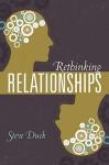 Rethinking Relationships - Steve W. Duck