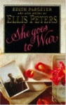 She Goes to War - Edith Pargeter