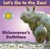 Rhinoceros's Bathtime - Jessie Cohen, Jesse Cohen