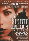 The Spirit Rebellion - Rachel Aaron, Luke Daniels
