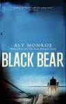 Black Bear (Peter Cotton#4) - Aly Monroe