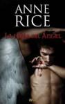 La hora del ángel - Anne Rice