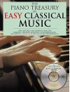 The Piano Treasury of Easy Classical Music: Over 200 Great Masterpieces from the Baroque, Classical, Romantic, and Modern Eras [With CD] - Amsco Publications