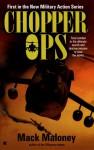 Chopper Ops - Mack Maloney